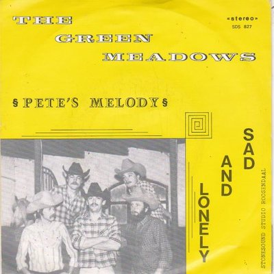 Green Meadows - Pete's Melody + Sad and lonely (Vinylsingle)