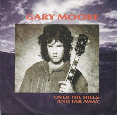 Gary Moore - Over the hills and far away + Crying in the.. (Vinylsingle)