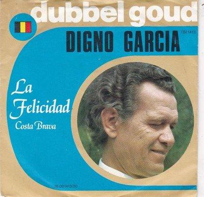 Digno Garcia - La Felicidad + Costa Brava (Vinylsingle)
