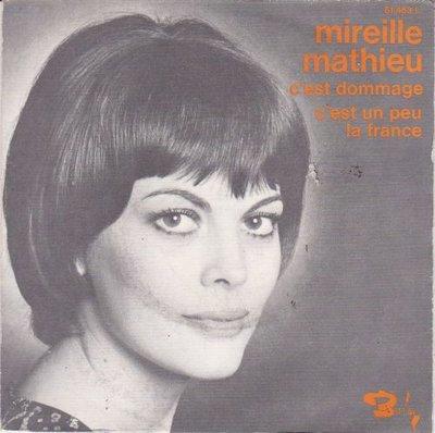 Mireille Mathieu - C'est dommage + C'est un peu la france (Vinylsingle)