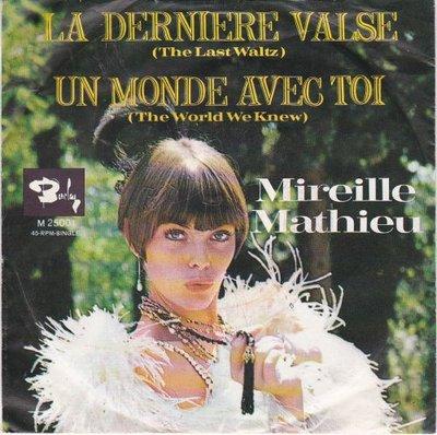 Mireille Mathieu - La derniere valse + Un monde avec toi (Vinylsingle)