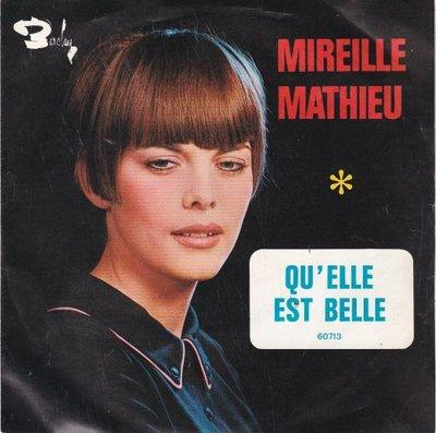 Mireille Mathieu - Qu'Elle Est Belle + Le Funambule (Vinylsingle)