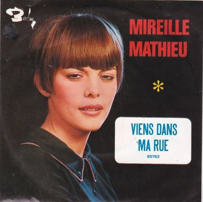 Mireille Mathieu - Viens dans ma rue + Un homme et une femme (Vinylsingle)