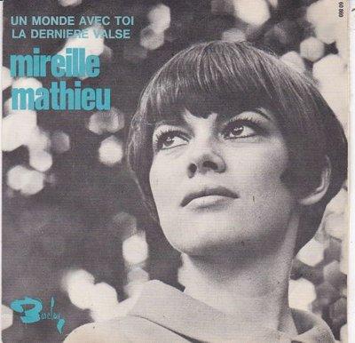 Mireille Mathieu - Un monde avec toi + La derniere valse (Vinylsingle)