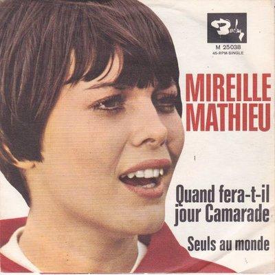 Mireille Mathieu - Quand Fera-T-Il Jour Camarade+ Seuls Au Monde (Vinylsingle)