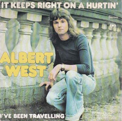 Albert West   - It keeps right on hurtin' + I've been travel. (Vinylsingle)