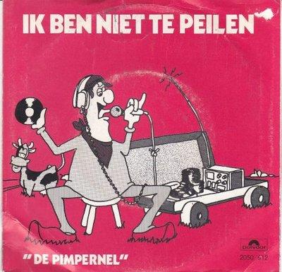 Pimpernel / Trio Klaas Baving & Jan van Dam - Ik ben niet te peilen + Onze ouwe peperbus (Vinylsingle)