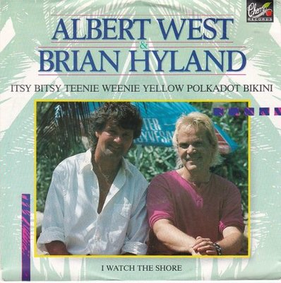 Albert West & Brian Hyland - Itsy bitsy teenie weenie? + I watch the shore (Vinylsingle)