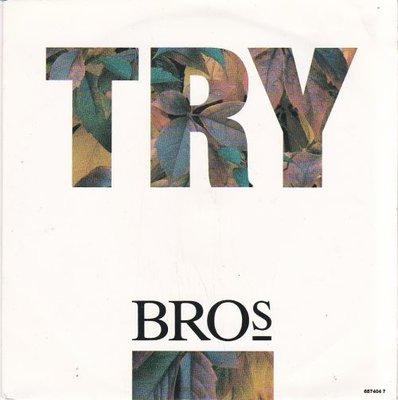 Bros - Try + Shelter (Vinylsingle)