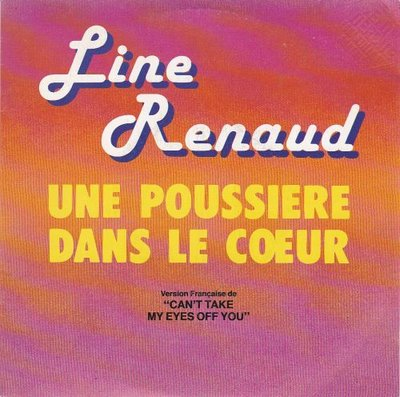 Line Renauld - Une Poussiere Dans Le C?ur + La Solitude A Deux (Vinylsingle)