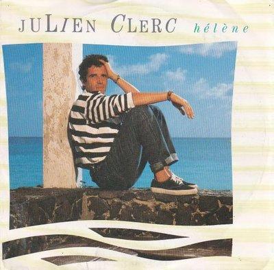 Julien Clerc - Helene + Avoir quinze ans (Vinylsingle)