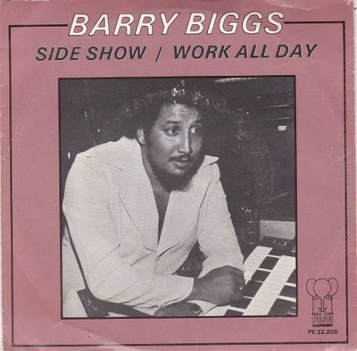 Barry Biggs - Side show + Work all day (Vinylsingle)