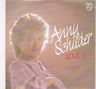 Anny Schilder - Love is + When you see the seagulls flying (Vinylsingle)