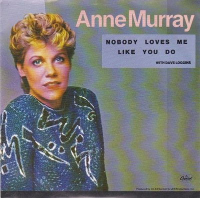 Anne Murray - Nobody Loves Me Like You Do + Love You Out Of Your Mind (Vinylsingle)