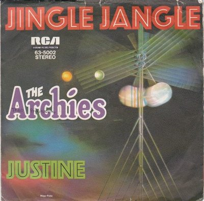 Archies - Jingle jangle + Justine (Vinylsingle)