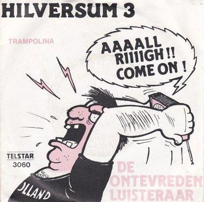 De Ontevreden Luisteraar - Hilversum 3 + Trampolina (Vinylsingle)