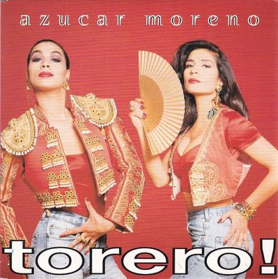 Azucar Moreno - Torero! + (Lp Version) (Vinylsingle)
