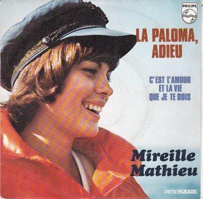 Mireille Mathieu - La paloma adeieu + C'est l'amour et la vie que je te dois (Vinylsingle)