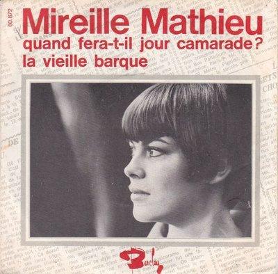 Mireille Mathieu - Quand Fera-T-Il Jour Camarade + La Vieille Barque (Vinylsingle)