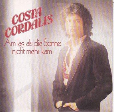 Costa Cordalis - Am tag als die sonne nicht mehr kam + Ich liebe deine fehler (Vinylsingle)