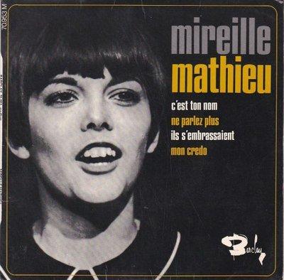 Mireille Mathieu - C'est ton nom + Ne parlez plus+2 (Vinylsingle)