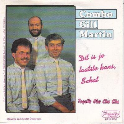 Combo Gill Martin - Dit is je laatset kans schat + Tequila cha chacha (Vinylsingle)