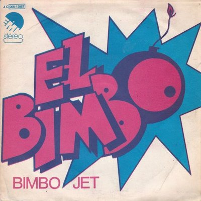 Bimbo Jet - El Bimbo + part II (Vinylsingle)