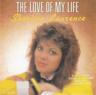 Sherisse Laurence - L'Amour De Ma Vie + The Love Of My Life (Vinylsingle)