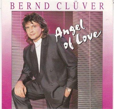Bernd Cluver - Angel Of Love + Engel Traumen Nicht Allein (Vinylsingle)