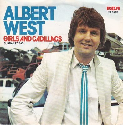 Albert West   - Girls and cadillacs + Sunday rosas (Vinylsingle)