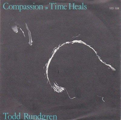 Todd Rundgren - Compassion + Time Heals (Vinylsingle)