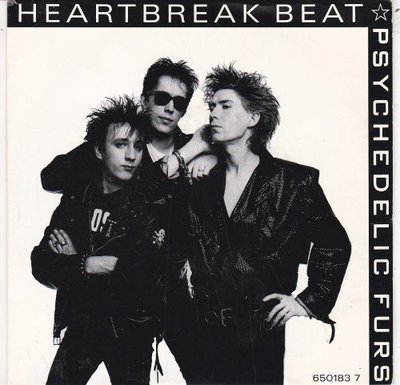 Psychedelic Furs - Heartbreak Beat + New Dream (Vinylsingle)