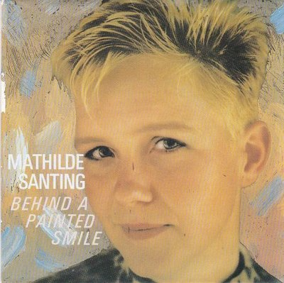 Mathilde Santing - Behind a painted smile + You and I (Vinylsingle)