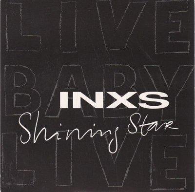 INXS - Shining star (Vinylsingle)