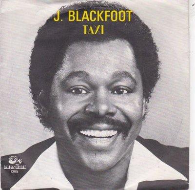 J. Blackfoot - Taxi + Where is the love (Vinylsingle)