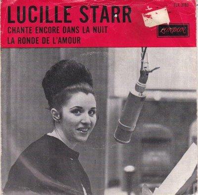 Lucille Starr - Chante encore dans la nuit + La ronde de l'amour (Vinylsingle)