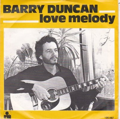 Barry Duncan - Love Melody + Danny Boy (Vinylsingle)