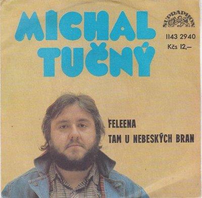 Michal Tucny - Feleena + Tam U Nebeskych Bran (Vinylsingle)