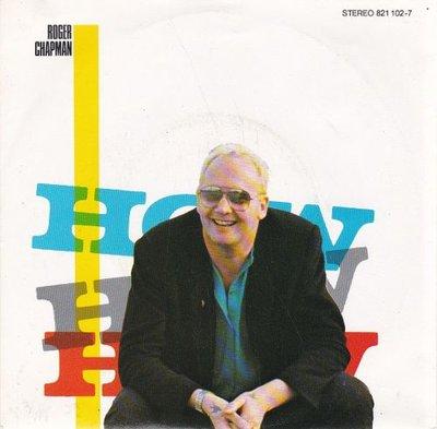 Roger Chapman - How How How + Hold That Tide Back (Vinylsingle)