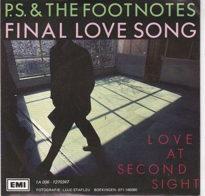 P.S. & the Footnotes - Final Love Song + Love At Second Sight (Vinylsingle)