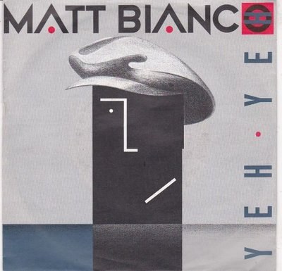 Matt Bianco - Yeh Yeh + Smooth (Vinylsingle)