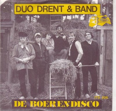 Duo Drent & band - De Boerendisco + Cowboy In Tirol (Vinylsingle)