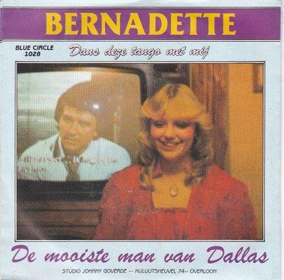 Bernadette - De mooiste van Dallas + Dans deze tango met mij (Vinylsingle)