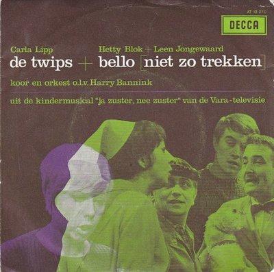 Carla Lipp / Hetty Blok en Leen Jongewaard - De Twips + Bello niet zo trekken (Vinylsingle)