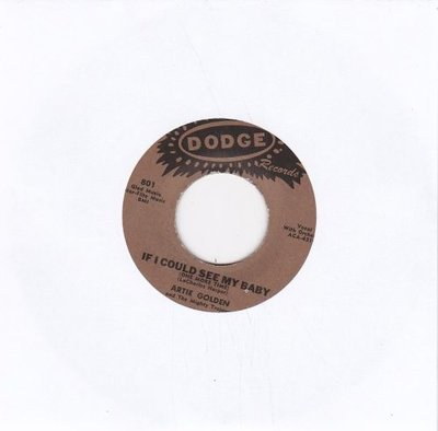 Artie Golden - If I could see my baby + Goodbye my love (Vinylsingle)