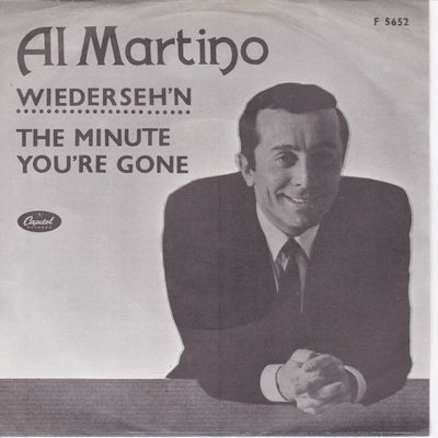 Al Martino - Wiederseh'n + The minute you're gone (Vinylsingle)
