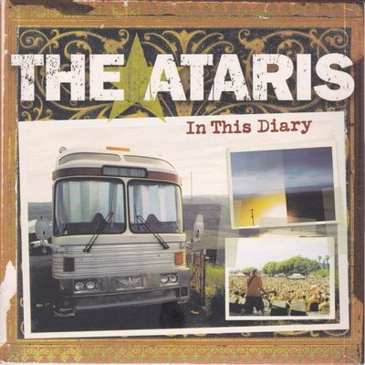 Ataris - In this diary + A beautiful mistake (Vinylsingle)