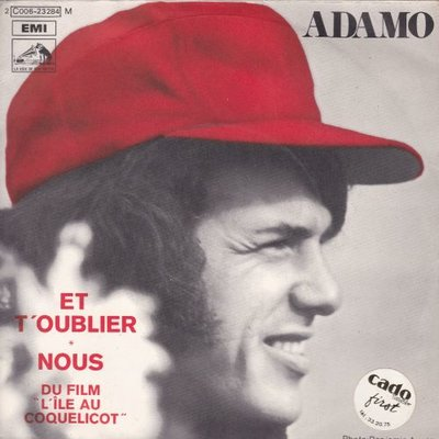 Adamo - Et T'oublier + Nous (Vinylsingle)