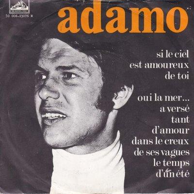 Adamo - si le ciel est amoureux de toi + Oui la me  (Vinylsingle)
