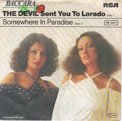 Baccara - The devil sent you to paradise + Somewhere in.. (Vinylsingle)